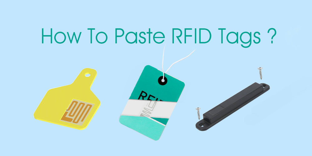 How to Paste RFID Tags